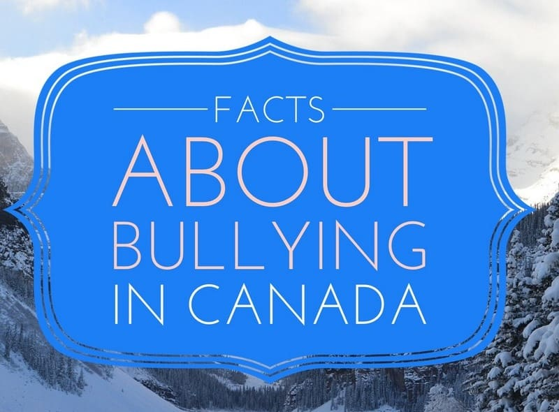 bullying facts in canada  how do they affect your kids