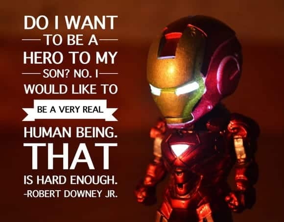 Best Fathers Day Quotes: Robert Downey Jr.'s response when asked if he wants to be a hero to his son