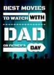 Looking for a great way to show dad you love him? Check out these best movies to watch with dad on Father's Day and give him the gift of your time!