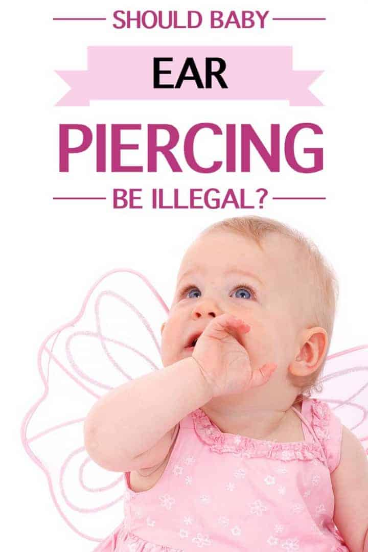 Is baby ear piercing cruel & something that should be illegal or should it be up to the parents? Read both sides of the debate & tell us what you think.