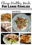 These Cheap Healthy Meals For Large Families are perfect for pushing your grocery budget farther. Not only are these meals all healthy options, they are seriously delicious.