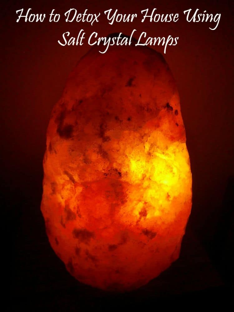 Salt Lamps How To Use : How to Detox Your House Using Salt Crystal Lamps