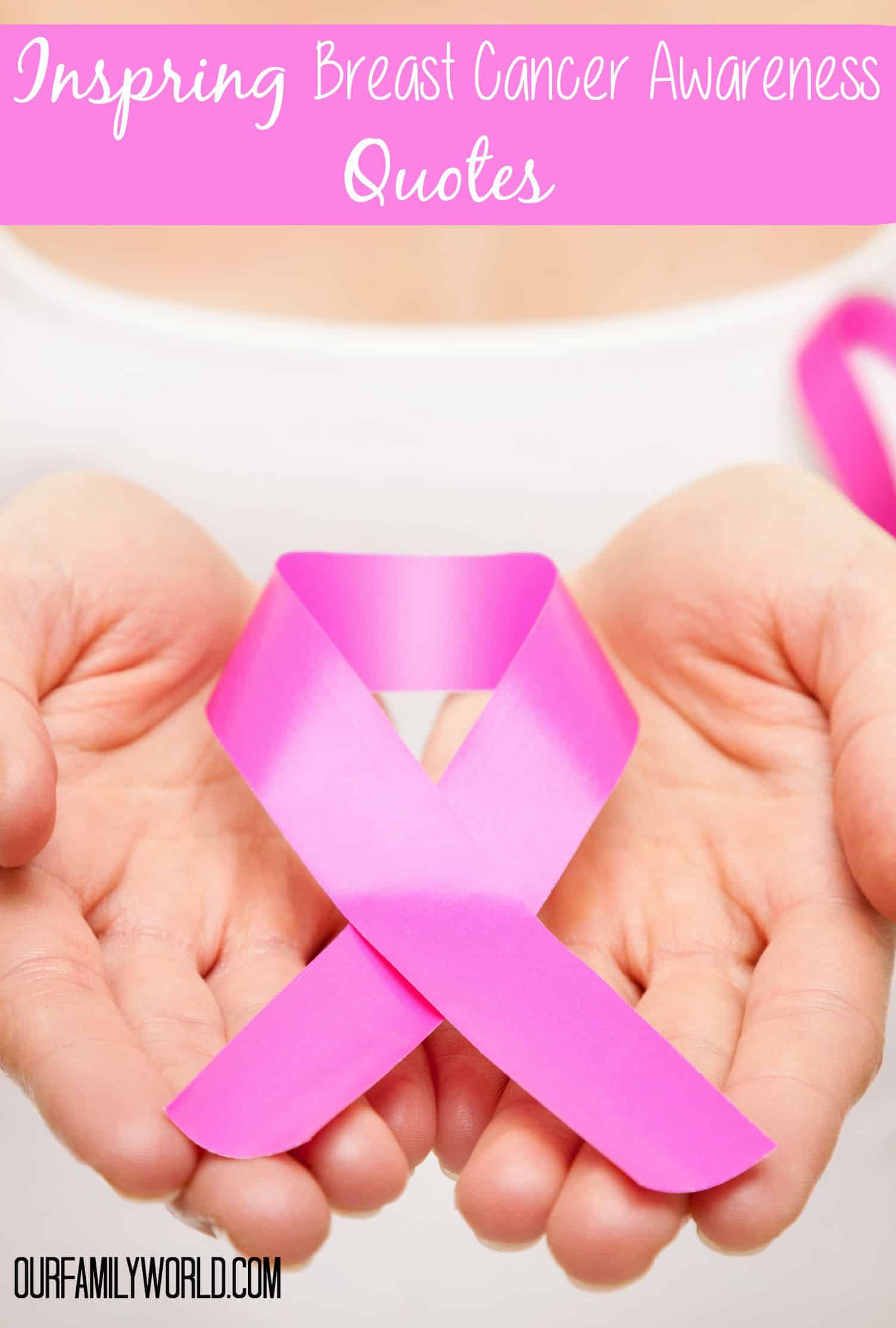 9 Inspiring Breast Cancer Awareness Quotes