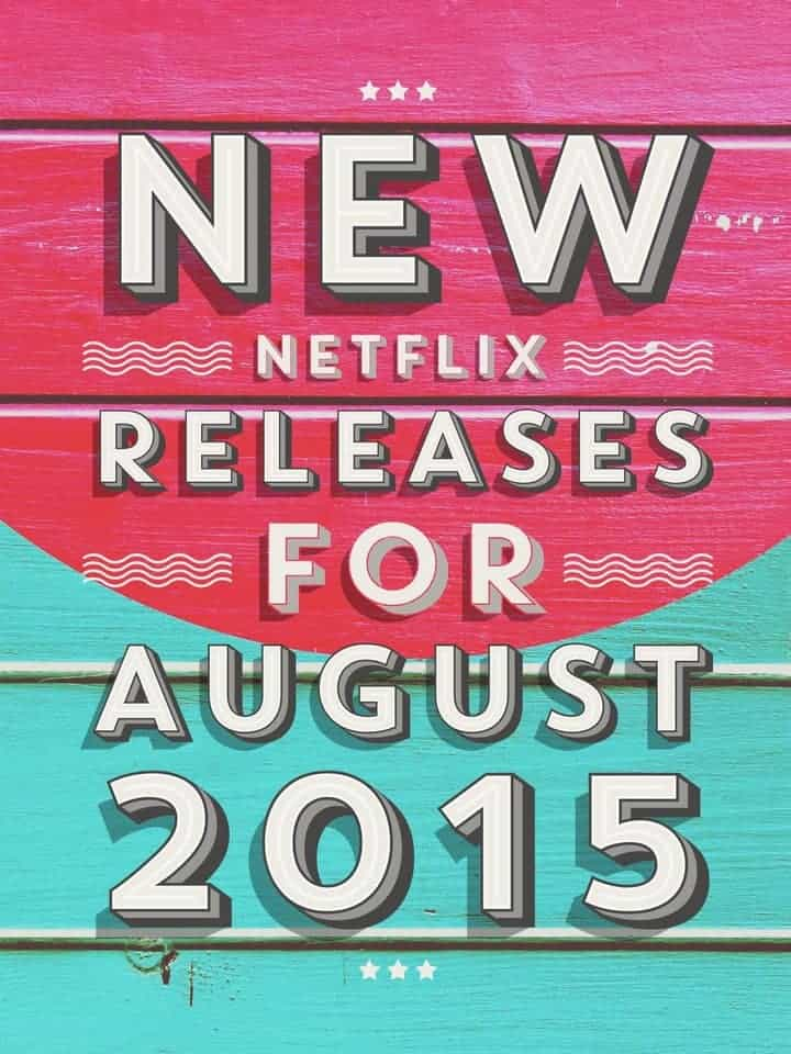 Looking for a few great movies to keep the kids busy or watch together as a family? Check out the hot new releases on Netflix for kids in August 2015!