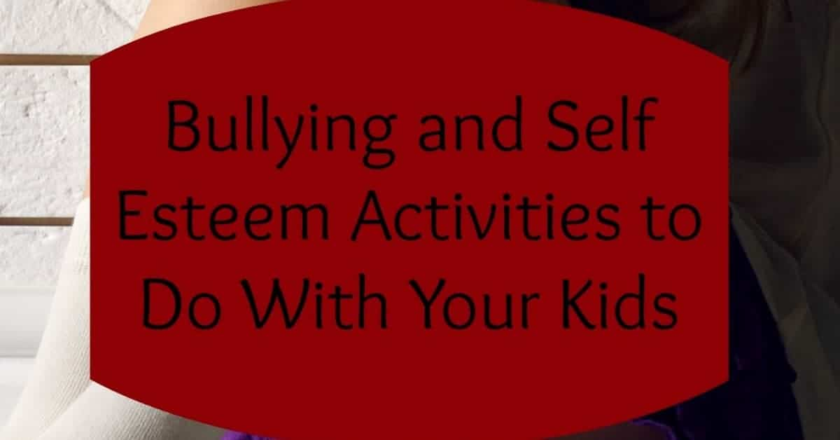 Bullying and self-esteem have such a huge impact on each other. By building up your child, you can actually help prevent bullying! Check out these activities!