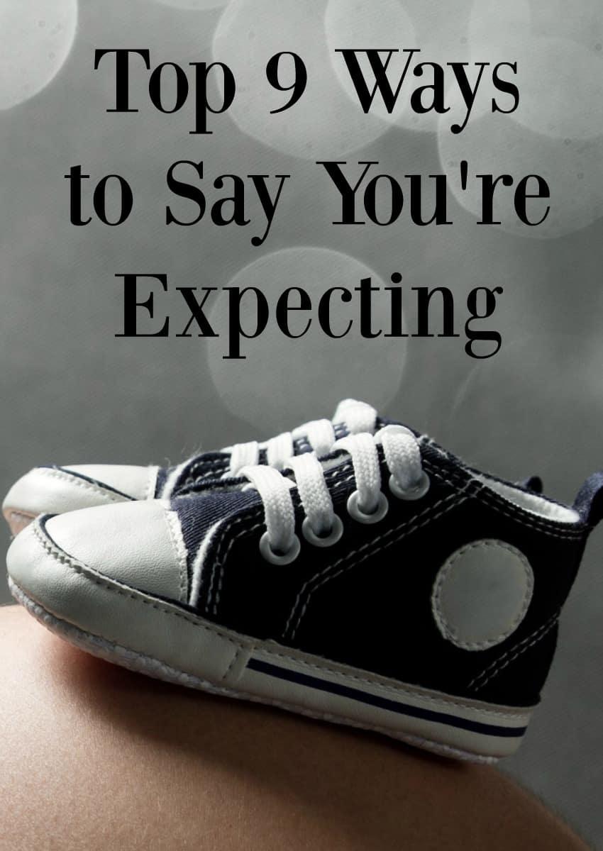 Pregnancy Announcements Wording Ideas