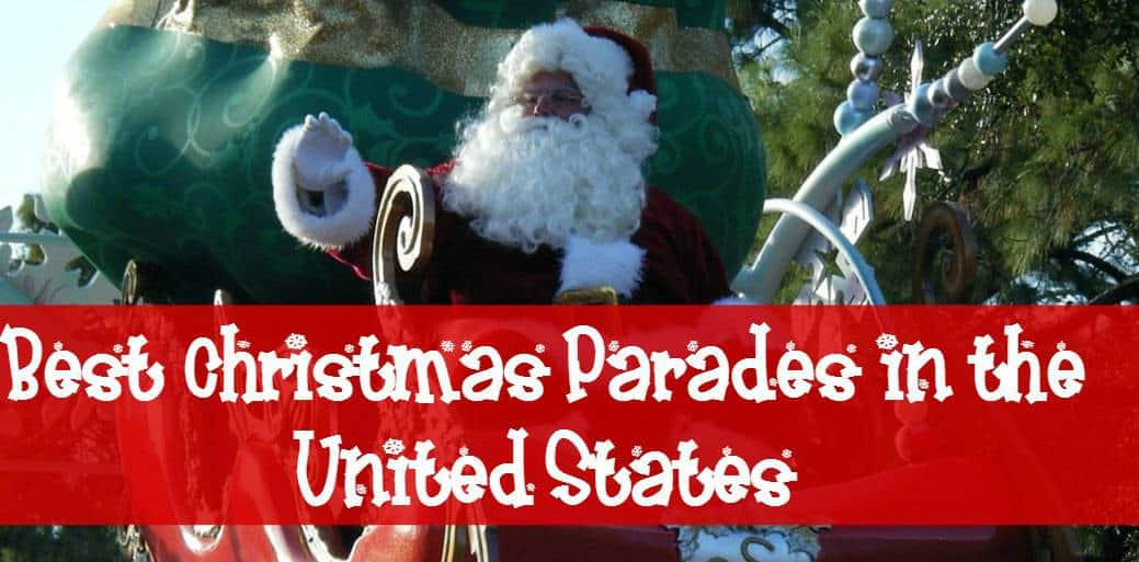 Who doesn't love a good holiday festival? Check out our picks for the best Christmas parades in the US and plan your family travel to one of these places!
