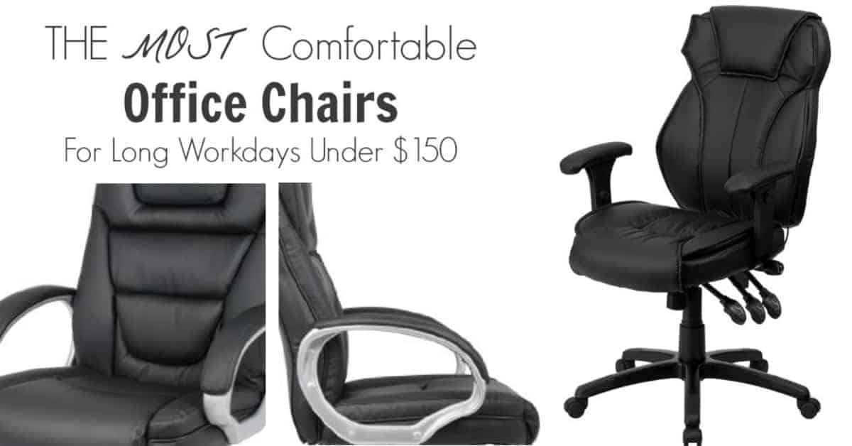 THE MOST Comfortable Office Chairs For Long Workdays Under