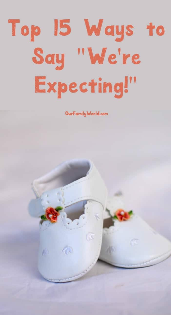 top 15 ways to say you u2019re expecting