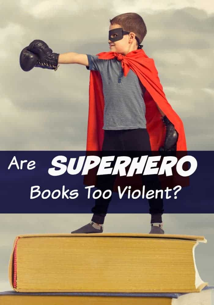 Are superhero books too violent? What can you do when you come across a difficult situation in a story while reading to your child? Check out our tips!