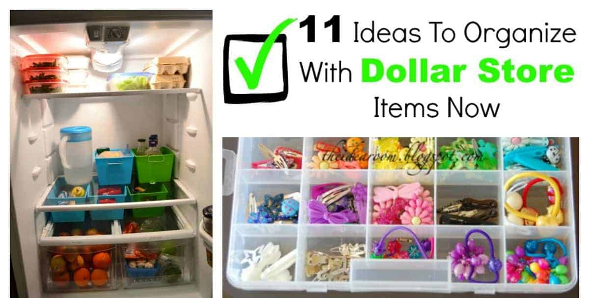 11 Ideas To Organize With Dollar Store Items Now