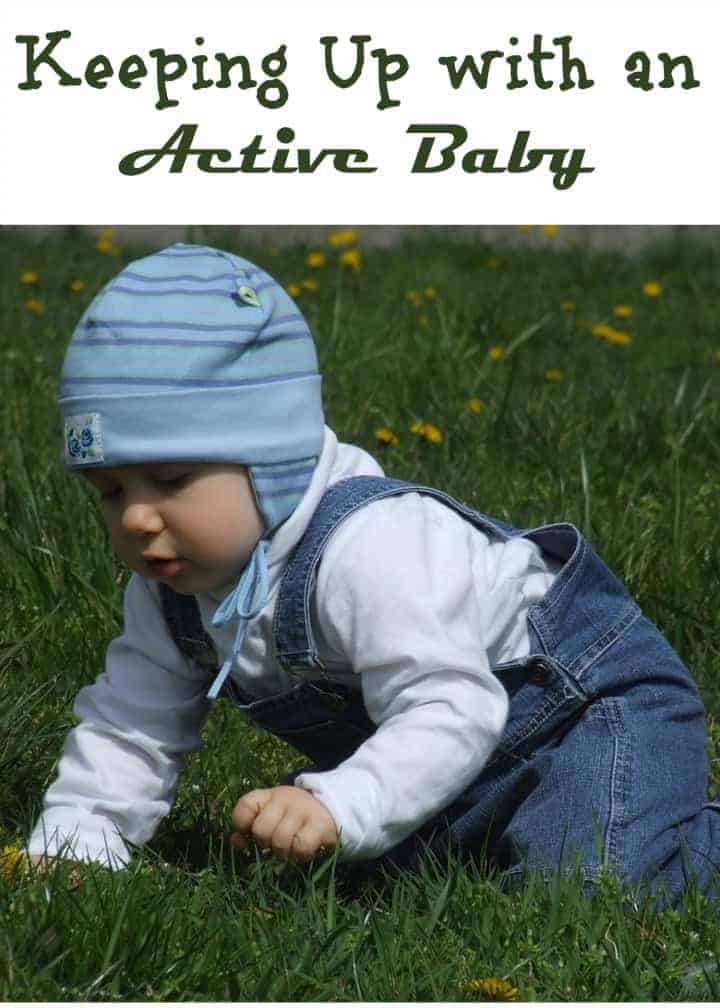 Tiny tots are full of energy, so you need to be too! Check out our tips on how to keep up with your active baby!
