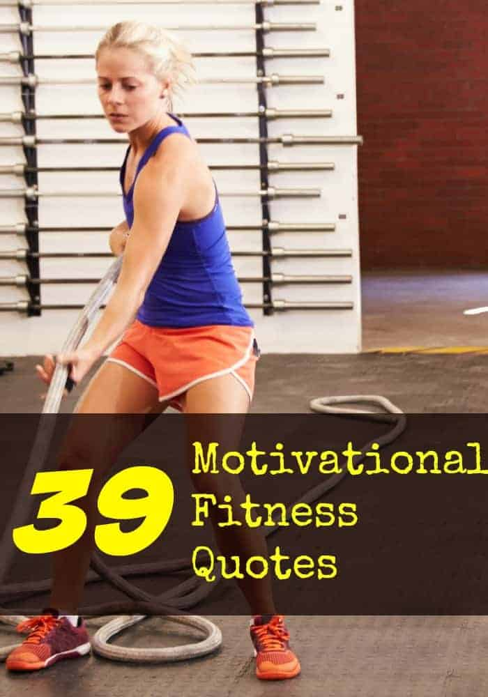 39 Motivational Fitness Quotes