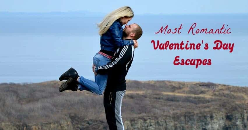 Get ready to reconnect with your partner away from the hustle and bustle of everyday life at one of these best Valentine's Day escapes for 2016!