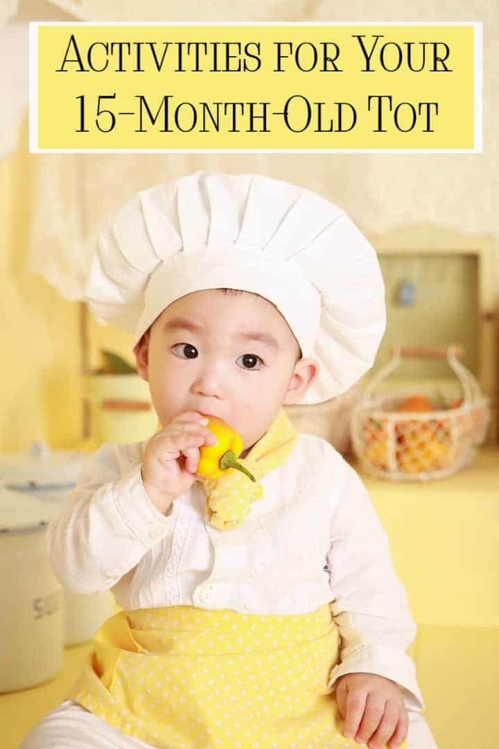 Activities for a 15 month old tot can be tough to find. Look no further! There are some great ideas right here!