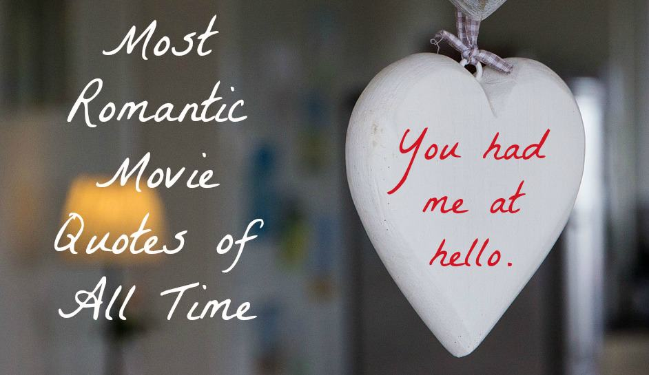 From epic monologues to simple one-liners, the most romantic movie quotes of all time seem to take on a life of their own. Check out a few of our favorites!