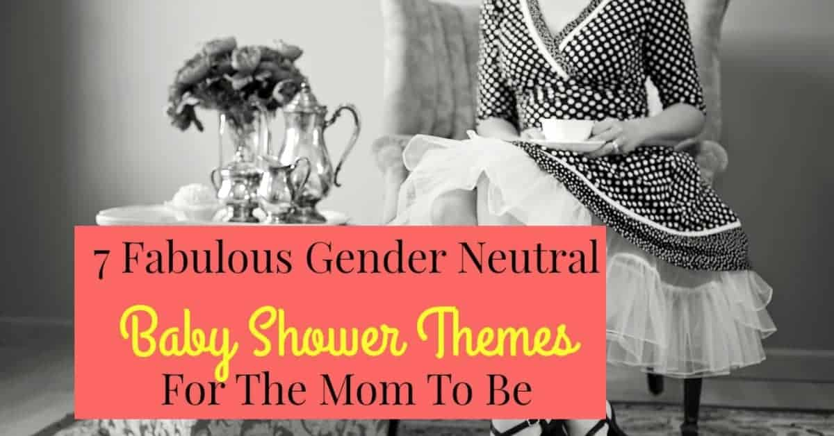 Fabulous Gender Neutral Baby Shower Themes