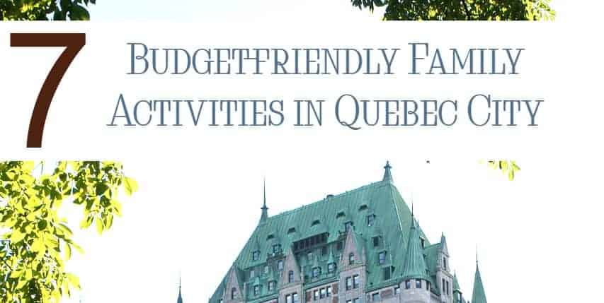 Enjoy a budget-friendly European family vacation without crossing the Atlantic by heading to Quebec! Check out our favorite things to do in Quebec City!