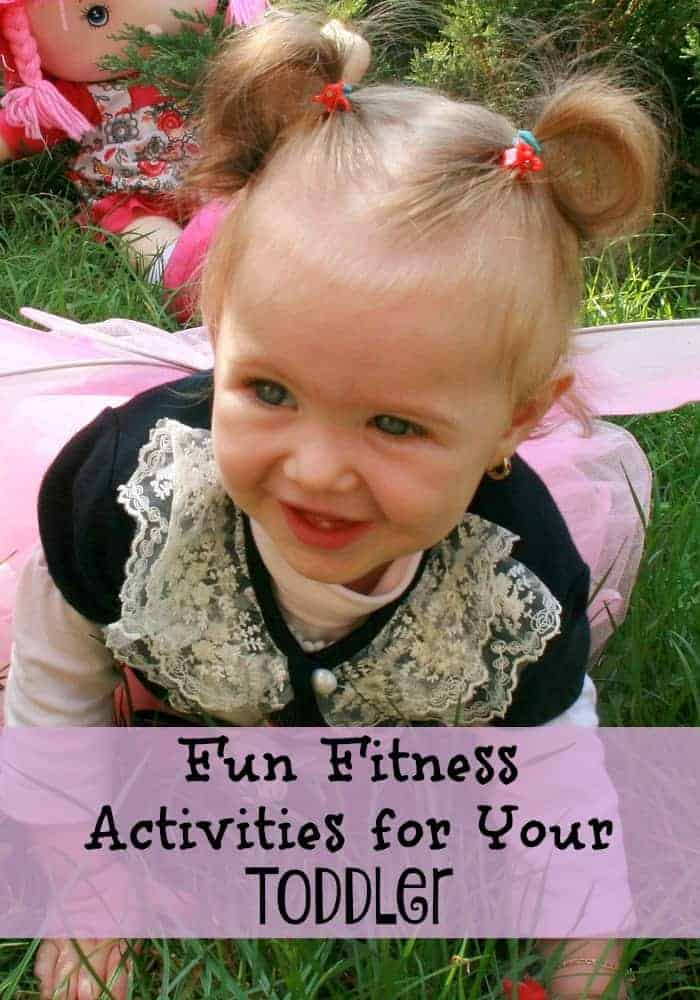 Are you looking for some fun fitness activities for your toddler?  We have a bunch right here to get you started!