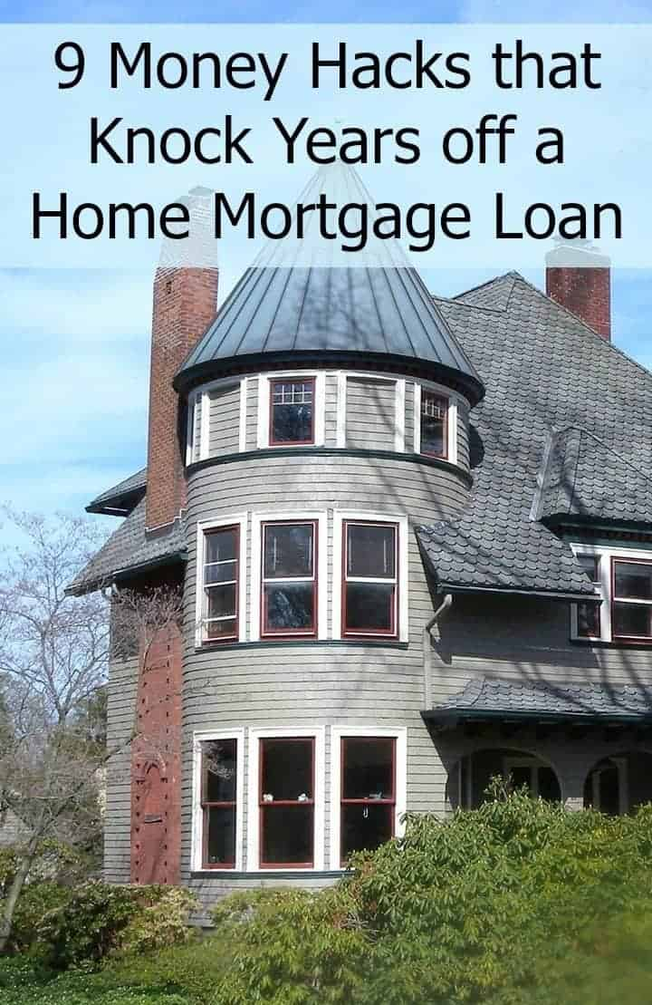 Everyone likes saving money, right? Follow these money hacks and knock years off that home mortgage loan!