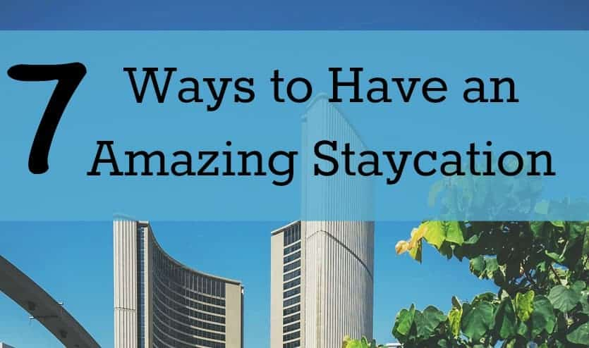 Skip the craziness of long-distance travel and plan a fun staycation with your family this spring break! Check out our tips for how!