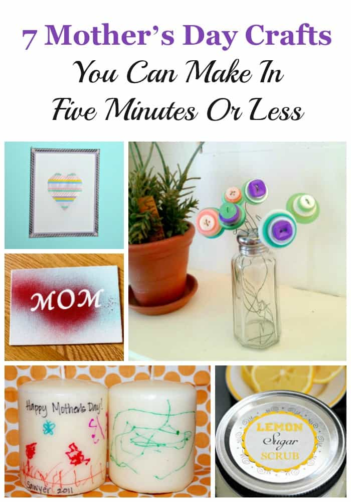 Quick, I need a gift! Check out these super thoughtful Mother's Day Crafts you can make in five minutes or less. Super star!