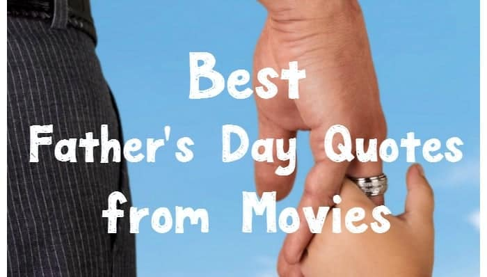 Need some inspiration to help you tell dad how awesome he is? Borrow a few lines from some of these best Father's Day quotes from movies! Hollywood is filled with inspirational dads, from Lion Kings to intergalactic pops. Those dads have imparted so many words of wisdom that stay with us long after we leave the theater. Use these quotes to help inspire you to tell your own dad how awesome he is in your handmade cards. Here are some of the best Father's Day quotes from movies.