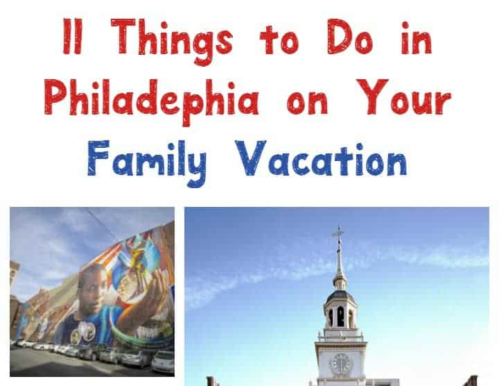 Heading to America's first capital for a family vacation? Check out 11 exciting things to do in Philadelphia to really get a taste of the city!