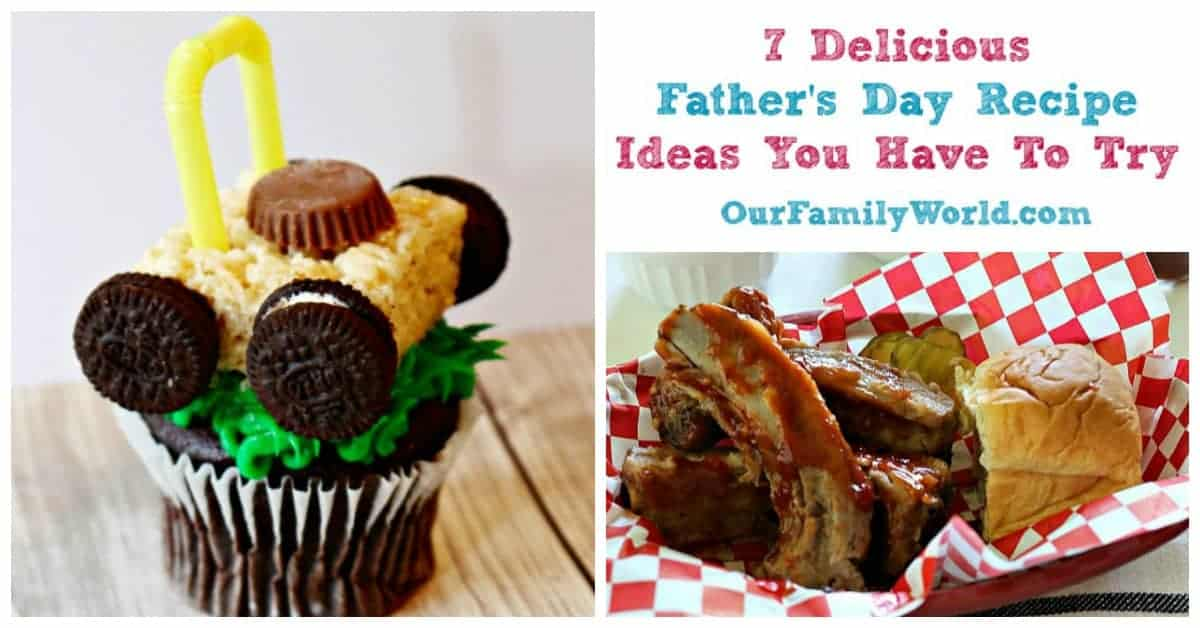 7 Delicious Father's Day Food Ideas You Have To Try