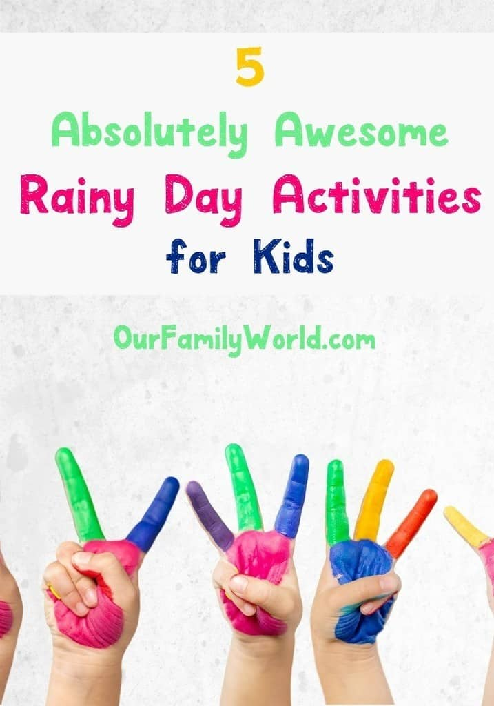 5-awesome-rainy-day-activities-for-kids
