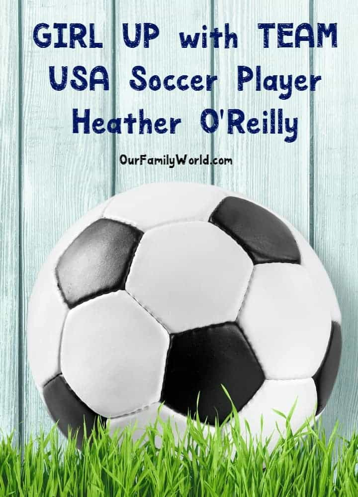 Get ready to GIRL UP with Team USA soccer player Heather O'Reilly! Let your daughter know that she can do anything she puts her mind to! Show off your girl power for a chance to win a $700 soccer scholarship!