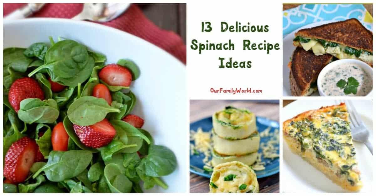 13 delicious spinach recipe ideas