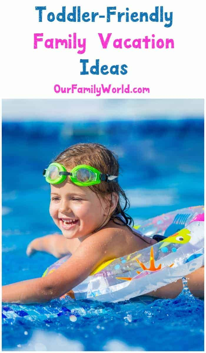 It is that time of year again where you might be looking for family vacation ideas that are toddler friendly. Not every vacation is toddler friendly, so I took the liberty of giving you a few ideas (me having a toddler makes me an expert right?) Not all of these ideas are going to be for everyone but I hope I can at least spark something in you that helps you to plan a toddler friendly family vacation.