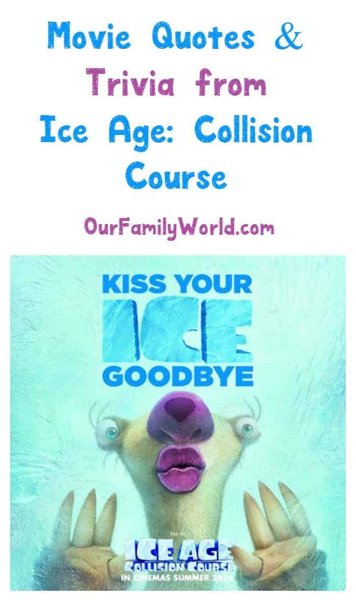 Looking for some fun Ice Age: Collision Course movie quotes and trivia? We have them right here! This is going to be one of my favorite movies to watch this summer!