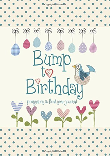 Bump to Birthday Pregnancy Journal