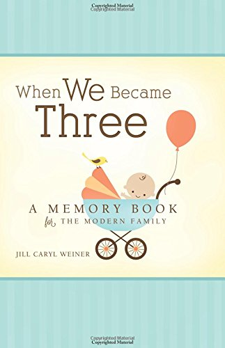 When We Became Three Pregnancy Journal