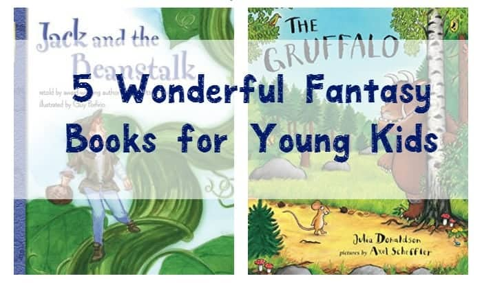 Reading fantasy children's books to your kids is a wonderful way to encourage their imagination. Check out 5 of our favorites for young kids!