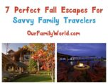 Fall is the perfect time for a family vacation, especially when you take advantage of one of these 7 fabulous resort discounts! Check them out!