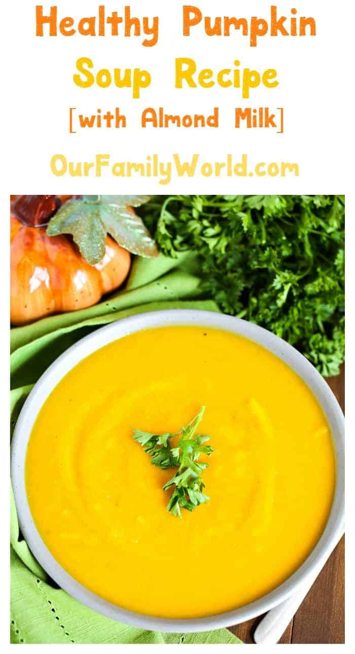 Get ready for a rich and creamy pumpkin soup recipe that's also easy on your diet! This yummy soup is made with almond milk! Check it out!