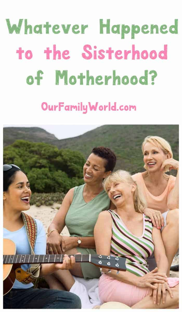 Remember when moms used to share parenting tips without judging each other? What happened to the sisterhood of motherhood?