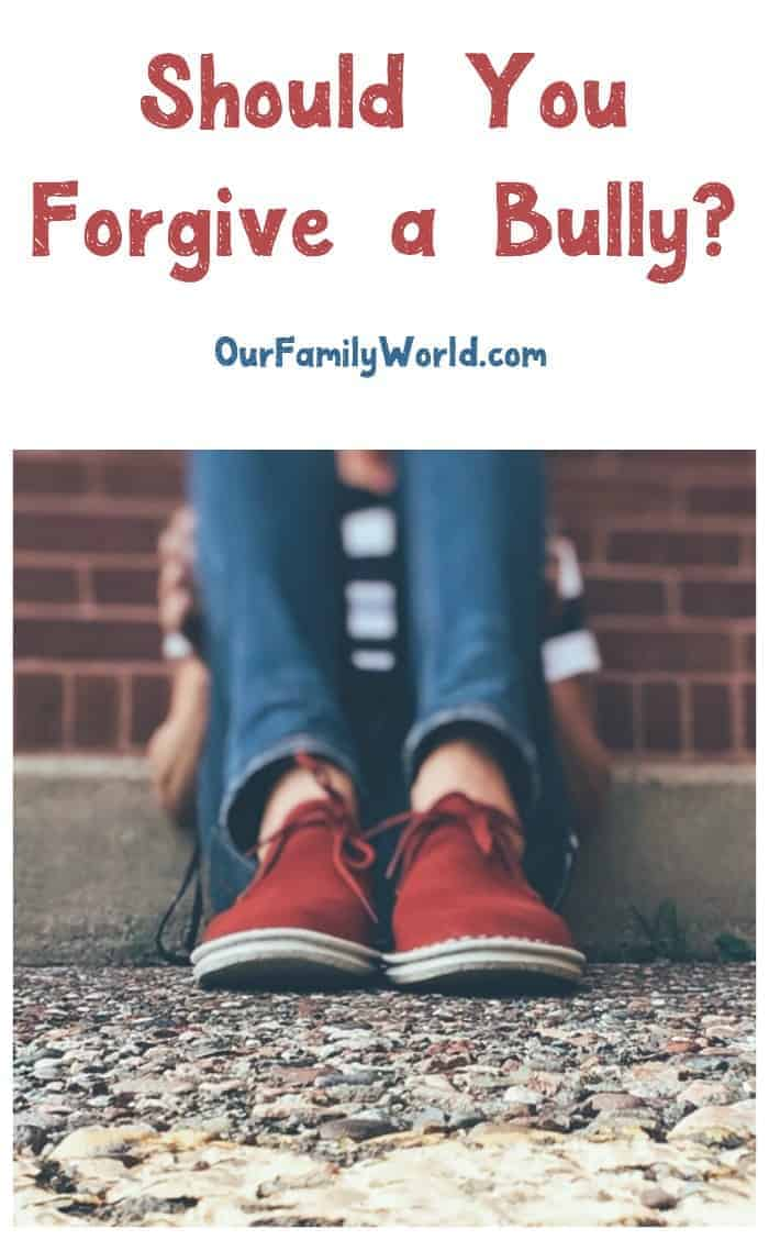 Should you forgive a bully or encourage your kids to do so? Find out why, as hard as it is, it might just be what your child needs to move on!