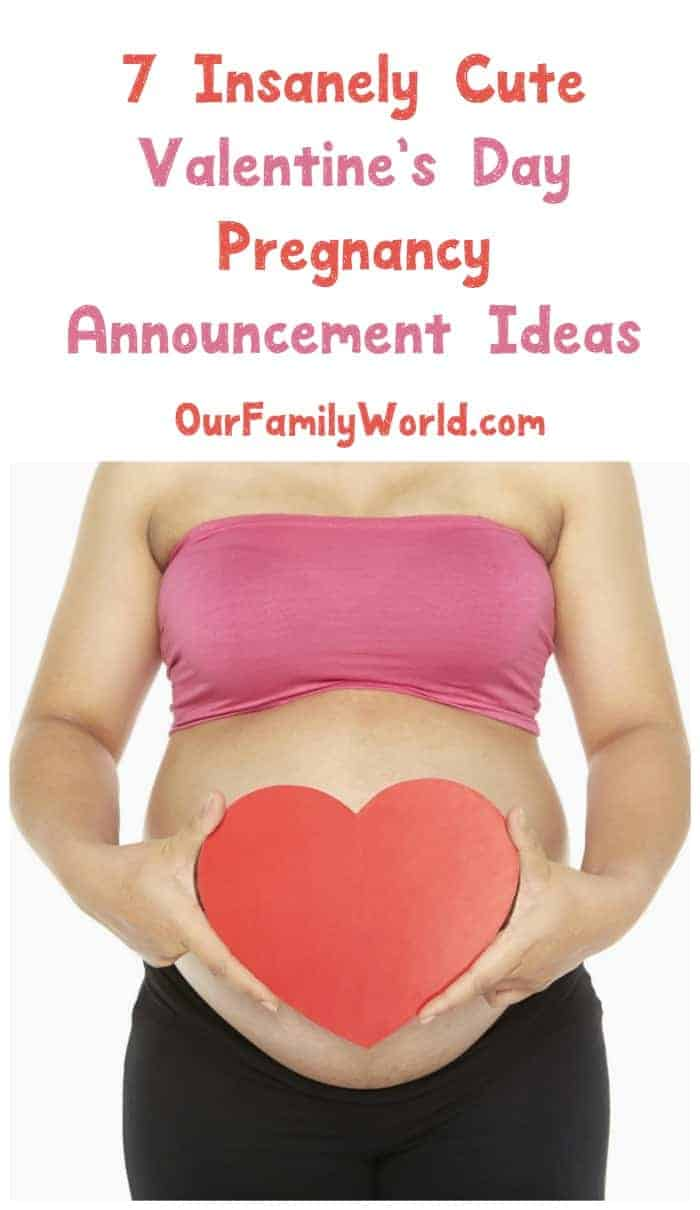 68e2b7a76bc4f Valentine's Day Pregnancy Announcement Ideas. January 16, 2017 By DeannaT 8  Comments. Planning on telling the world your good news on the day of love?