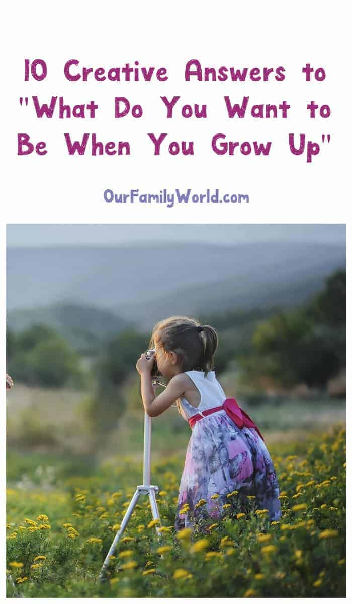 "We love these creative answers from kids to the question of ""What do you want to be when you grow up?"" Check them out!"