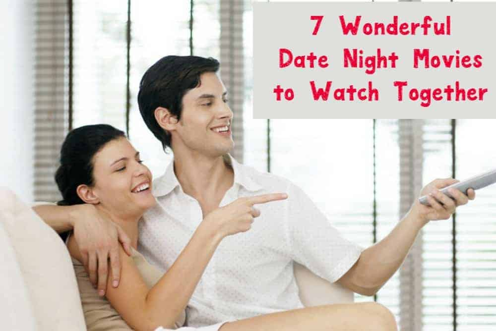 Looking for the best date night movies to watch at home? Check out 5 of our favorites that both you and your partner will love!