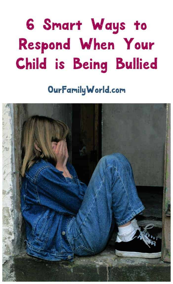 Childhood is hard enough – being bullied should never be tolerated! Check out 6 brilliant parenting tips for how to respond to help build your child back up.