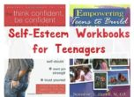 Give your teen a boost in the self-esteem department with these four awesome workbooks to help inspire them to reach their goals.