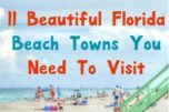 Planning to vacation to the Sunshine State? Check out 11 beautiful Florida beach towns perfect for family travel!