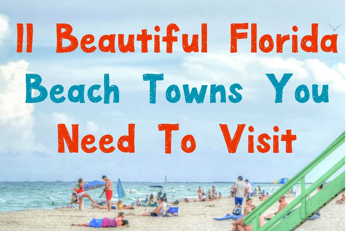 11 beautiful florida beach towns you need to visit our for Top florida beach towns