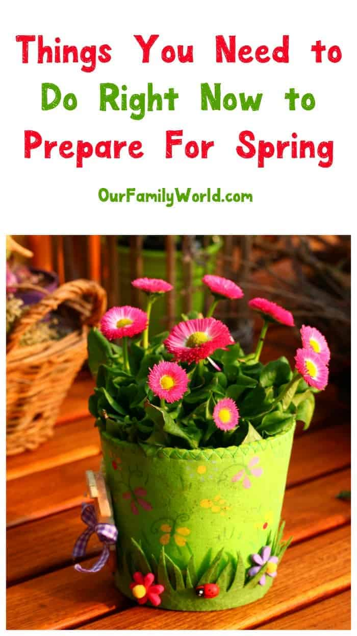 Are you ready for spring? Check out three things you should be doing now to make the most of the warmer months later!
