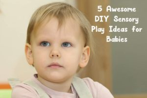 These DIY sensory play ideas for babies are a terrific way to let your tiny tot explore new textures! Check them out!